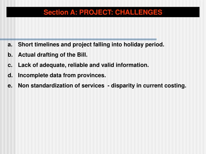 Section A: PROJECT: CHALLENGES
