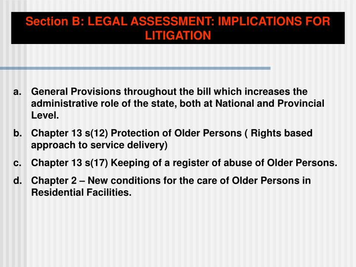 Section B: LEGAL ASSESSMENT: IMPLICATIONS FOR LITIGATION