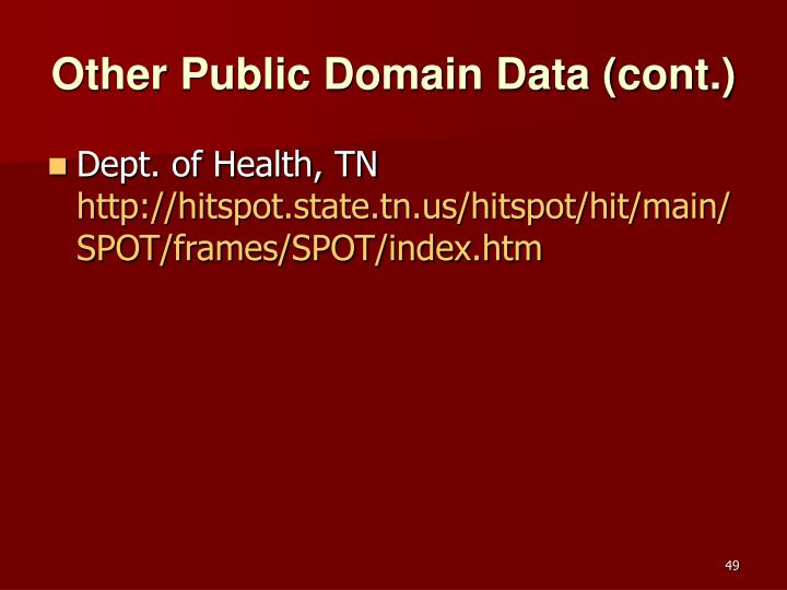 Other Public Domain Data (cont.)
