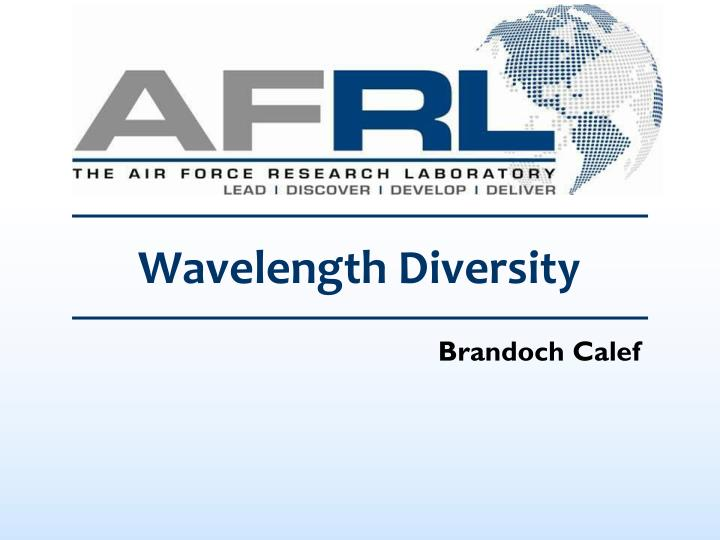 Wavelength diversity