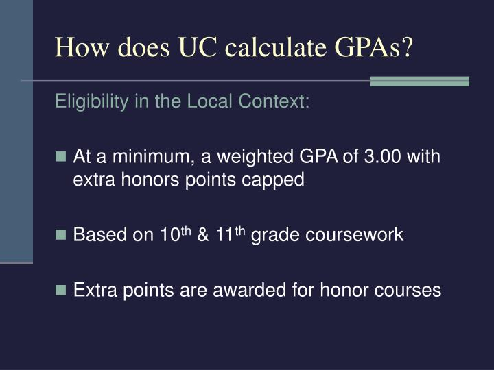 How does UC calculate GPAs?