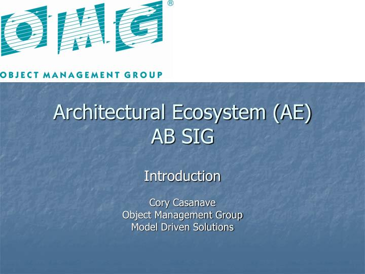 architectural ecosystem ae ab sig