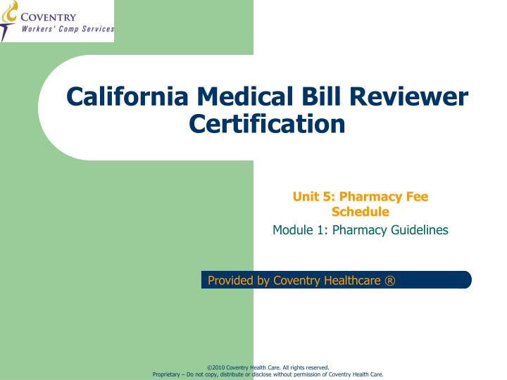 california medical bill reviewer certification n.