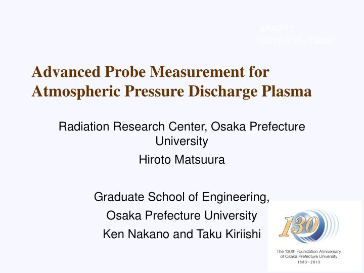 advanced probe measurement for atmospheric pressure discharge plasma