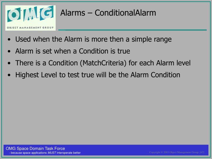 Alarms – ConditionalAlarm