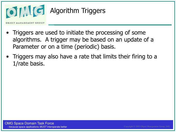 Algorithm Triggers