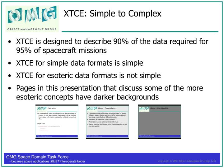 XTCE: Simple to Complex