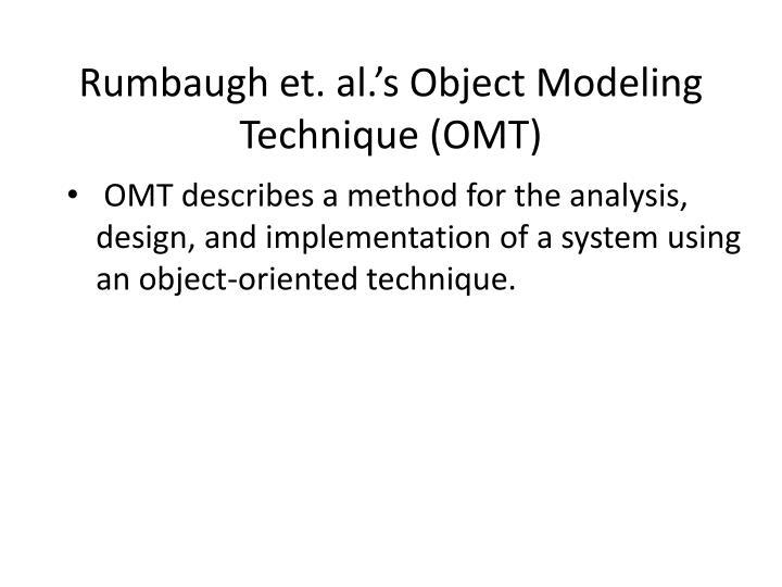 Rumbaugh et. al.'s Object Modeling Technique (OMT)