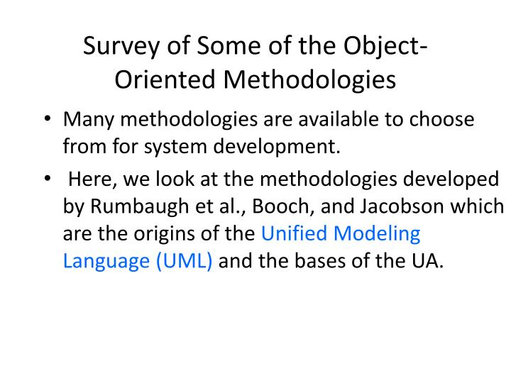 Survey of Some of the Object-Oriented Methodologies