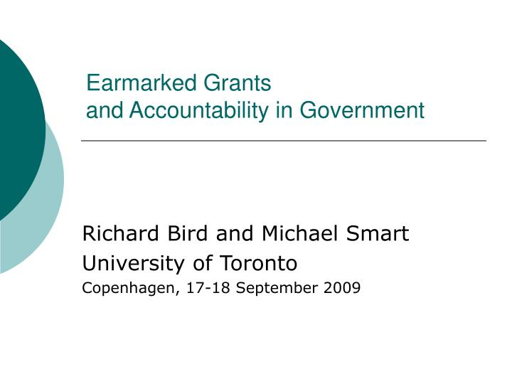 Earmarked grants and accountability in government