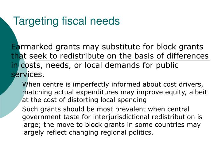Targeting fiscal needs