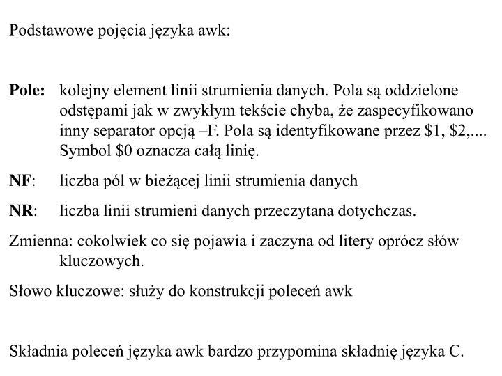 Podstawowe pojęcia języka awk: