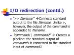 i o redirection contd