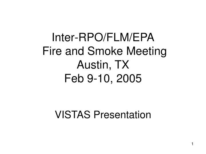 inter rpo flm epa fire and smoke meeting austin tx feb 9 10 2005
