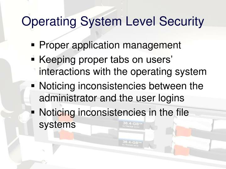 Operating System Level Security