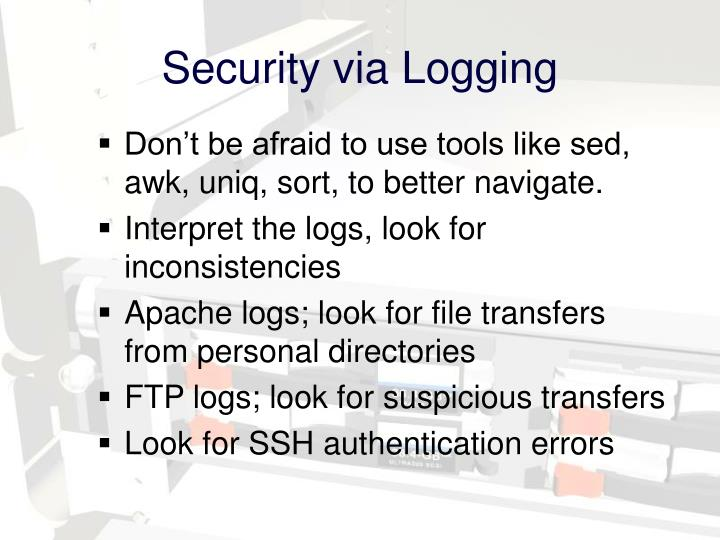 Security via Logging