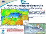 marsite and istanbul supersite