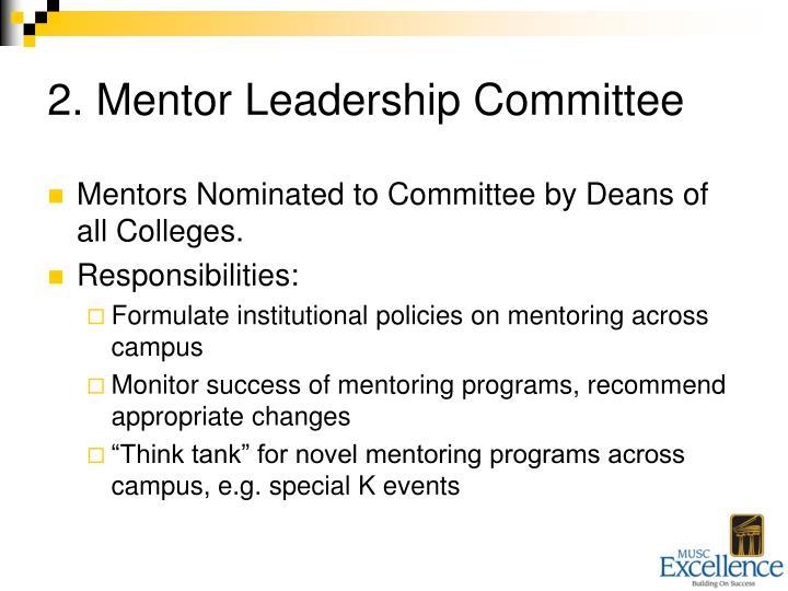 2. Mentor Leadership Committee