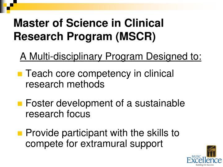 A Multi-disciplinary Program Designed to: