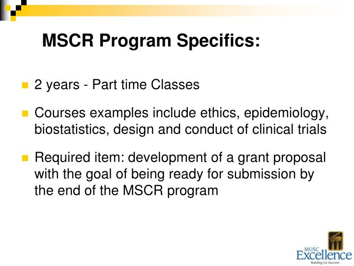 MSCR Program Specifics: