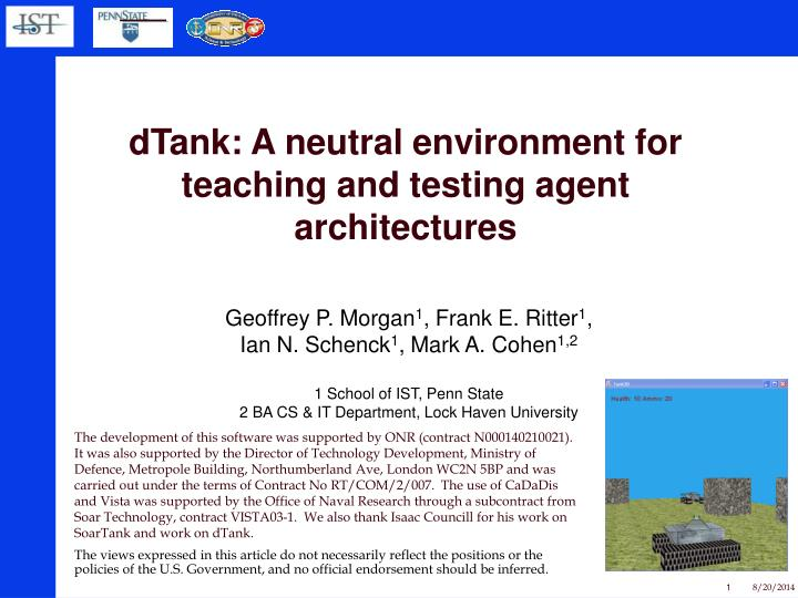 dtank a neutral environment for teaching and testing agent architectures n.