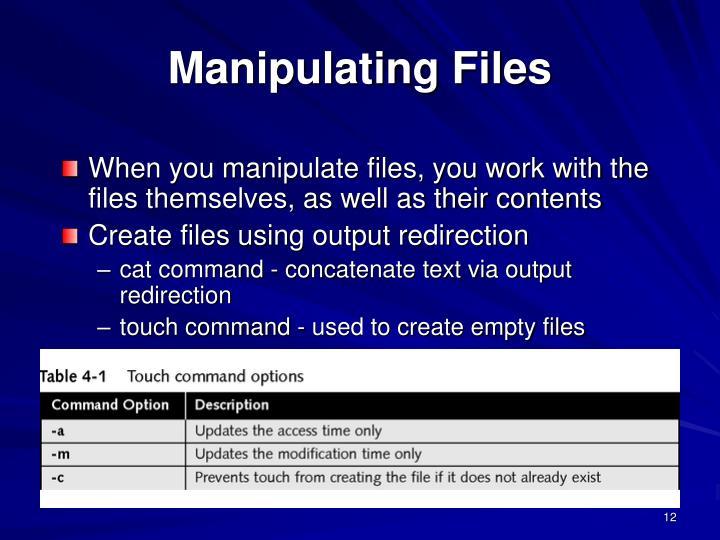 Manipulating Files
