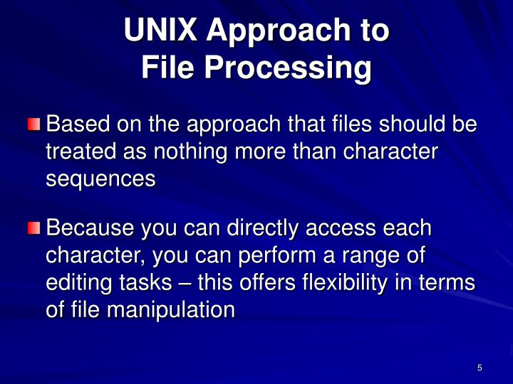 UNIX Approach to