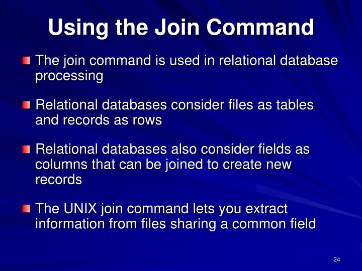Using the Join Command
