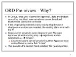 ord pre review why