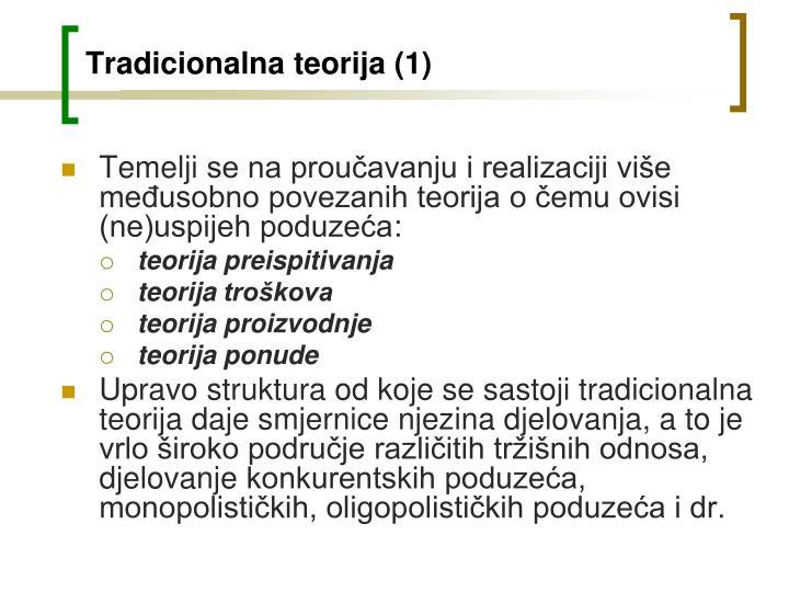 Tradicionalna teorija (1)