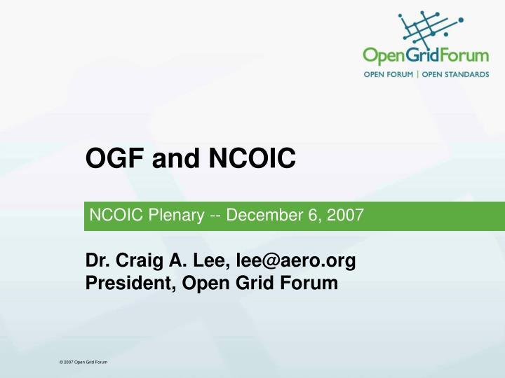 Ogf and ncoic