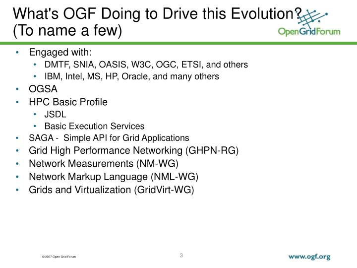 What s ogf doing to drive this evolution to name a few