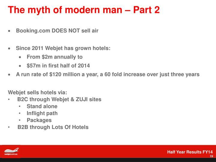 The myth of modern man – Part 2