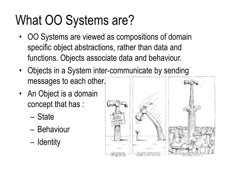 What OO Systems are?
