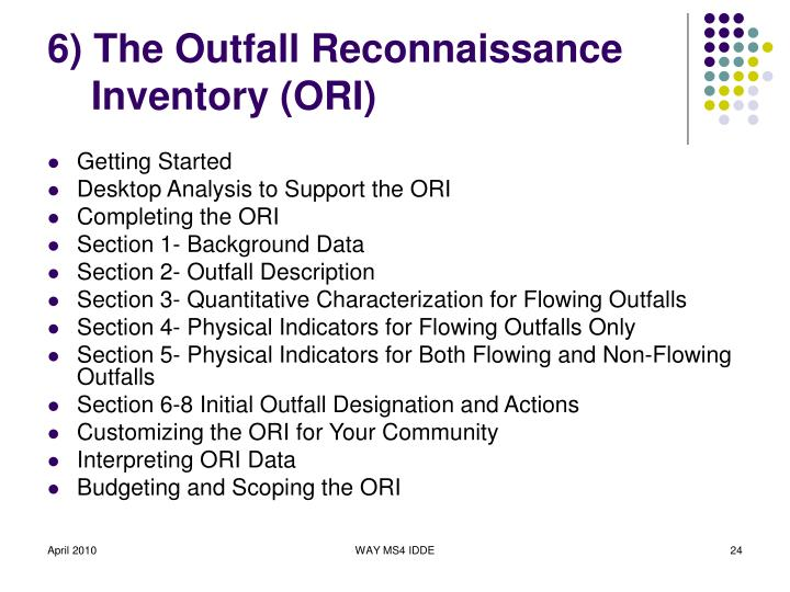 6) The Outfall Reconnaissance