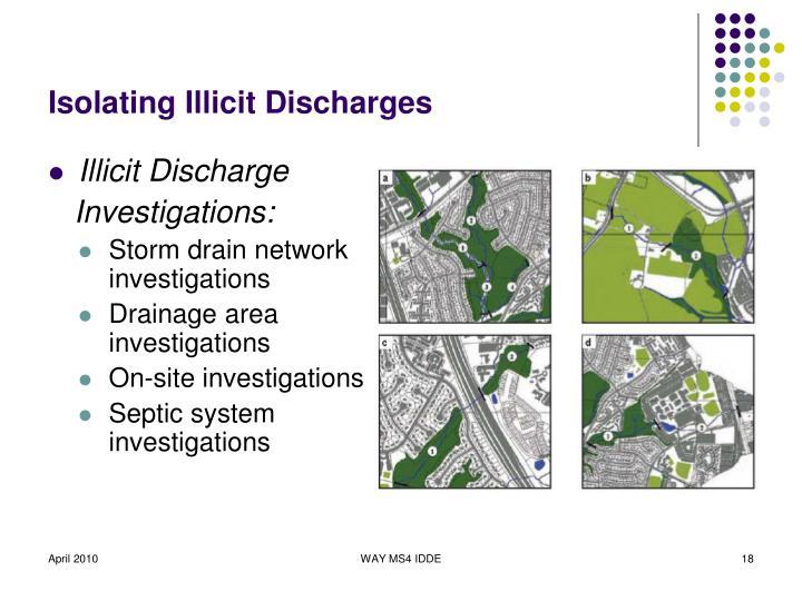 Isolating Illicit Discharges