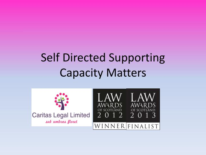 self directed supporting capacity matters n.