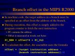 branch offset in the mips r2000