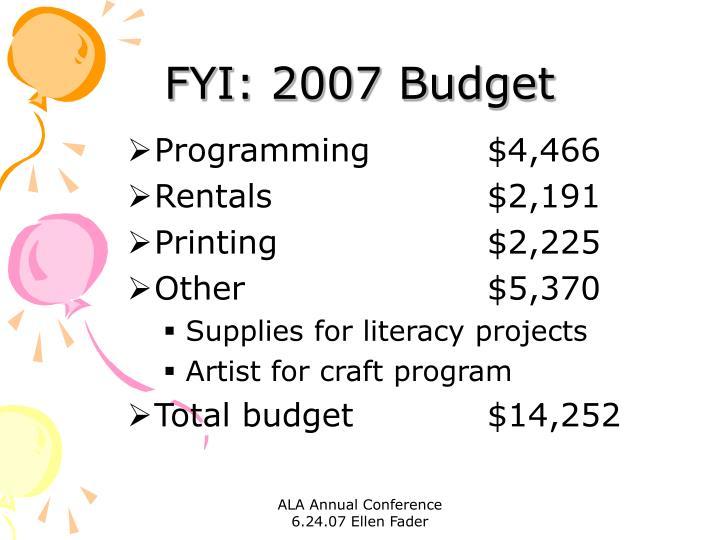 FYI: 2007 Budget