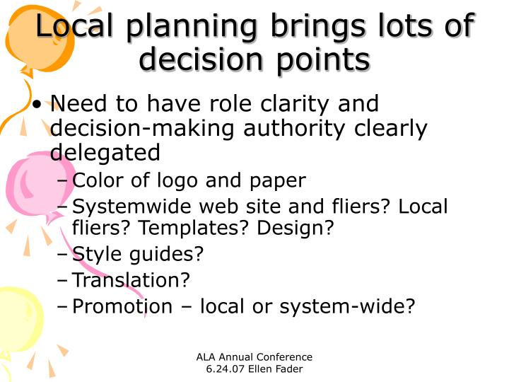 Local planning brings lots of decision points