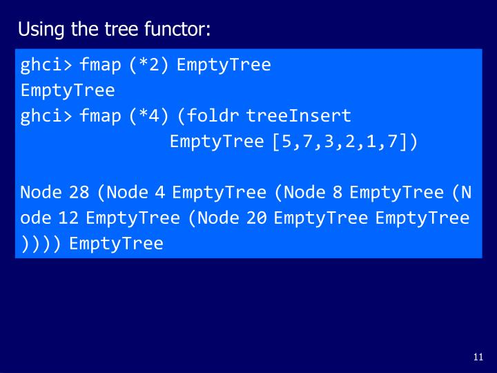 Using the tree functor: