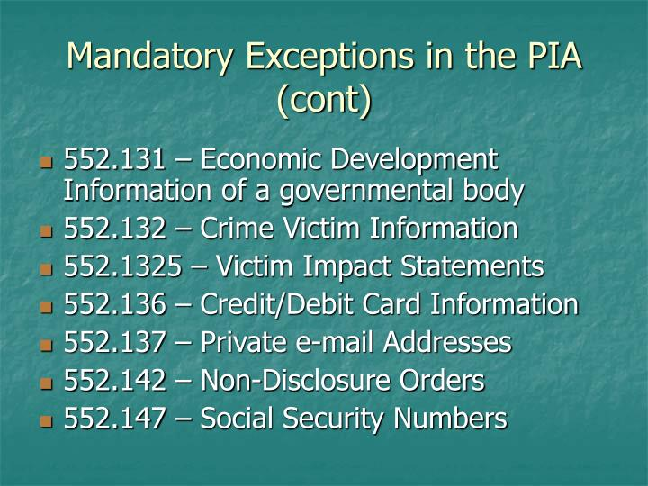 Mandatory Exceptions in the PIA (cont)