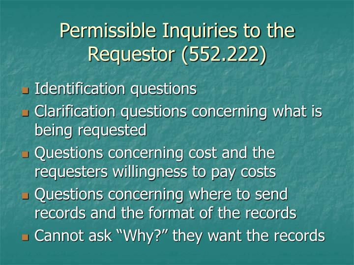 Permissible Inquiries to the Requestor (552.222)