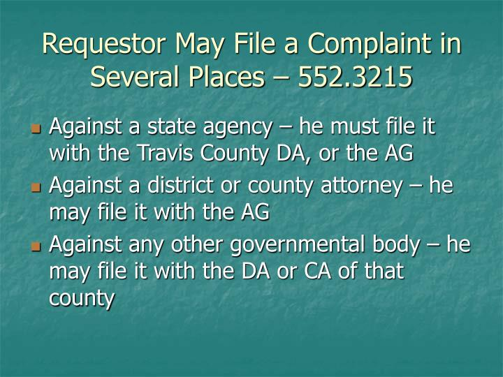 Requestor May File a Complaint in Several Places – 552.3215