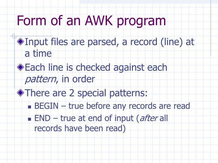 Form of an AWK program