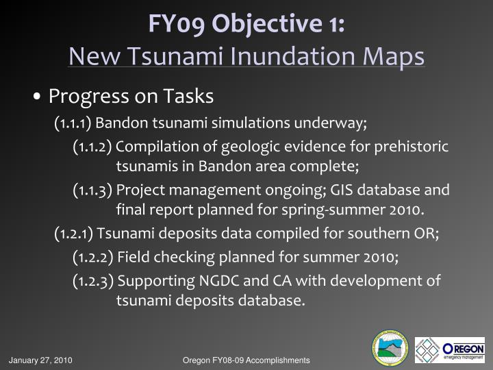 FY09 Objective 1: