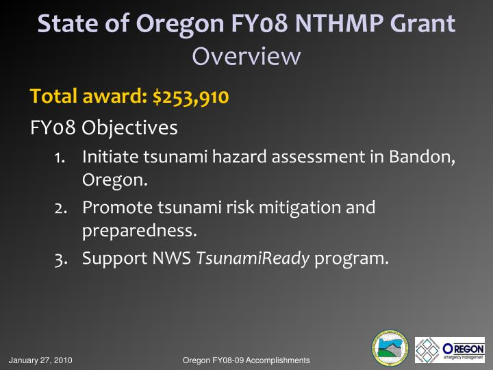 State of oregon fy08 nthmp grant overview
