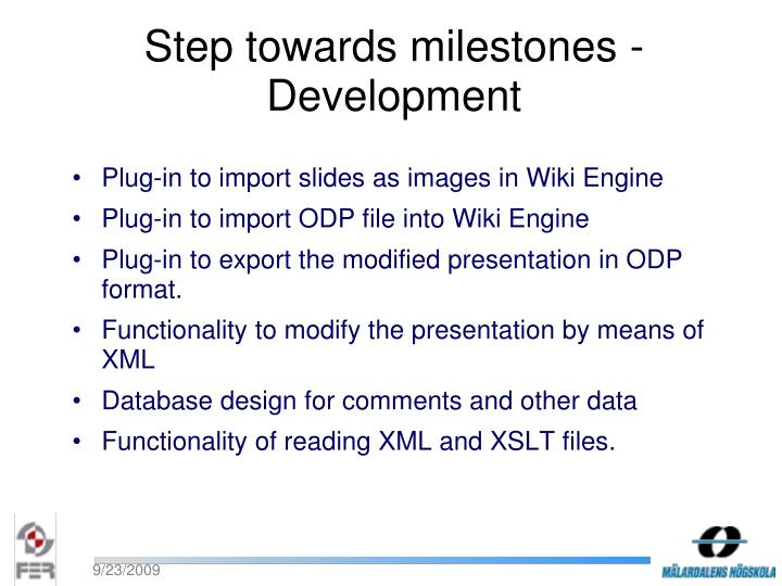 Step towards milestones - Development