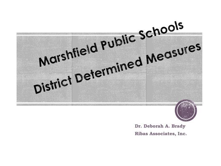 marshfield public schools district determined measures n.