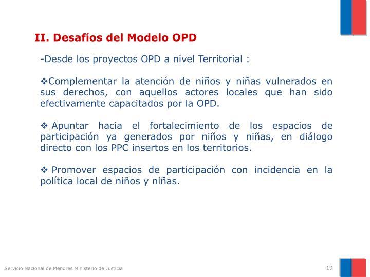 II. Desafíos del Modelo OPD